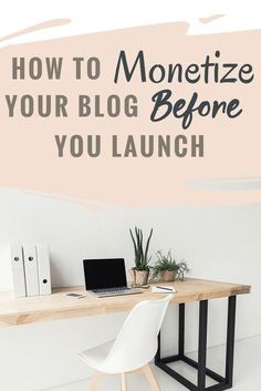 Learn how to monetize your blog, even with zero traffic. Make money online even before you launch your blog.  #bloggingtips #beginnerblogger #waystomakemoney #startablog