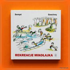 KSIĄŻKA - PREZENT DLA TWOJEGO DZIECKA w księgarni PLAC FRANCUSKI- REKREACJE MIKOŁAJKA. Ponadczasowa francuska klasyka dla kolejnych pokoleń małych i dużych dziaciaków. Dzieci poznają przygody Mikołajka i jego przyjaciół a rodzice z przyjemnością powrócą do lektury swojego dzieciństwa. Pozycja obowiązkowa w biblioteczce każdego dziecka.
