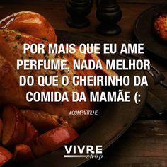 Aquela comidinha boa que só ela sabe fazer... ahhhhh *-*  Dá um presente digno pra melhor cozinheira do mundo, vai: http://perfumes.ofertas.vivreshop.com.br/diadasmaes/?Origem=pinterestazclick #diadasmães #vivreshop #presentecheiroso