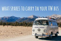 What spares and tools to carry in your volkswagen camper