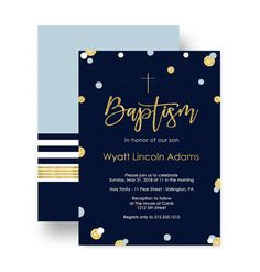 Polished Baptism Invitation for boys offers you an opportunity to share the upcoming celebration details. Modern navy & gold theme baptism invites are ideal for a variety of party celebrations. Choose to use this stylish invitation for traditional baptism, christening, dedications or first communion. Printable or printed invitations are personalized with your special details. Polished Boys Baptism Invitations feature: • Mod navy & gold design • Abstract dots and stripes • Personalized...