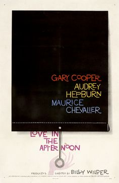 Billy Wilder: Love in the afternoon | movie poster by Saul Bass