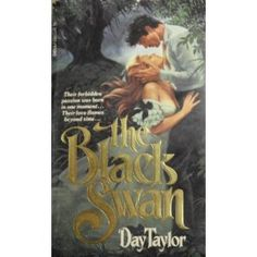 The Black Swan...great romantic read!