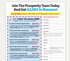 Hello Dear Friends just go through.You may be interested!!  Join The Prosperity Team and Get $2,085 in Bonuses