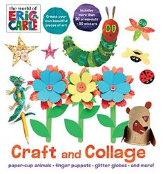 The World of Eric Carle Craft and Collage by Eric Carle