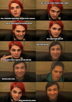 "FRANKKKKK!!!! YOU KILLED MIKEY!!!!! RUINED HIS DREAMS!!!! AS GERARD SAID, ""GREAT JOB GENIUS!""!!! UNICORNS DO EXIST!!!"