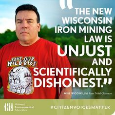 #IdleNoMore Without consulting governments such as the Bad River Tribe, Wisconsin legislators passed a law exempting iron mining from environmental protections. They didn't listen, but you can share what those who live near a proposed mine have to say about it.  Please donate to the Bad River Defense Fund.