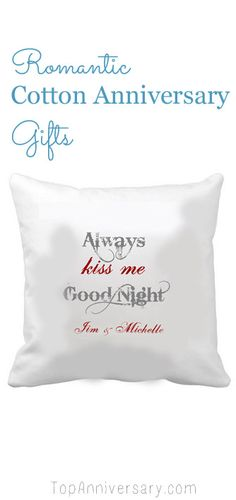 Lots of romantic cotton anniversary gifts