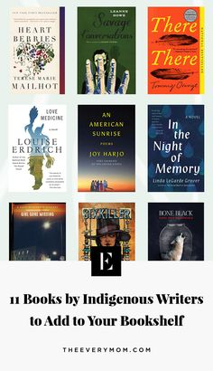 Books by Indigenous Writers to Add to Your Bookshelf | The Everymom Good Books, My Books, Mary Todd Lincoln, Louise Erdrich, Carol Rose, Collection Of Poems, Award Winning Books, Quick Reads, Native American History