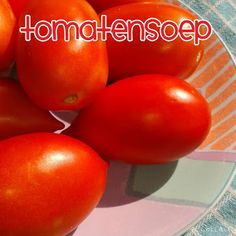 Lekker en leuk!: Tomatensoep