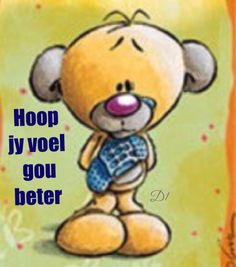 Hoop jy voel gou beter Afrikaans Quotes, Get Well Soon, Condolences, Deep Thoughts, Wisdom Quotes, Hilarious, Words, Hoop, African