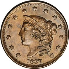 By this time, mint officials realized the need to have Cents circulating through a growing economy, was tremendous. The so-called Matron Head copper was produced in several variations from 1816 through 1837 (plus 1839/6). Miss Liberty is restyled and now sports a more serious look. Because of the massive number of these coins produced, you may want to hold out for the Uncirculated addition to your collection.