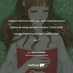 Love Quotes For Her, Some Quotes, Best Quotes, Wattpad Quotes, Quotes Indonesia, Doa, Be Yourself Quotes, Love Life, Cool Words