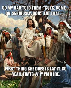 Jesus keeps it real.