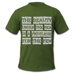 The Beauty Under the Sea is a Privilege for the few