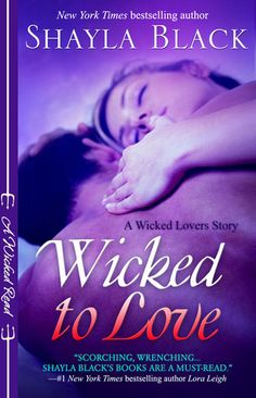#12 The Wicked Lovers series by Shayla Black. Romantic Times Recommended Read #BDSM