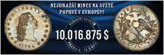 Nejdražší mince na světě poprvé v Evropě | LovecPokladu.cz