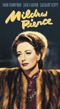 Mildred Pierce. Hmm, there's a recurring theme here between this movie, The Good Earth, & one of my other all time favorites, Imitation of Life.