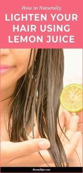 How to Use Lemon Juice to Lighten Hair Naturally? - How to Use Lemon Juice to Lighten Hair Naturally? Most women hope approximately having beautiful gleaming hair. They use a wide variety of hair care products in the same way as shampoos, conditioners and Lighten Hair Naturally, How To Lighten Hair, Lemon Hair Lightening, Natural Hair Care, Natural Hair Styles, Blonde Hair Care, Natural Hair Conditioner, Hair Care Oil, Dark Curly Hair