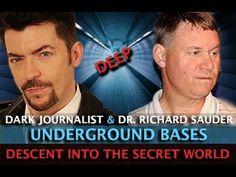 SECRET WORLD OF UFOS & UNDERGROUND BASES! #DarkJournalist & DR. RICHARD SAUDER - 1/14/2017 -   Deep Underground Bases: Military Experiments & UFO Technology   In this fascinating episode Dark Journalist Daniel Liszt interviews Underground Bases...