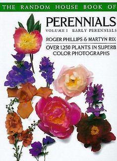 Perennials Volume 1 Early Perennials Garden Plants Book The Random House Book