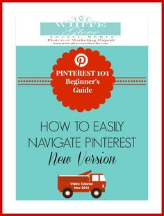 Pinterest Marketing Expert Anna Bennett shares Video Tutorial For Beginners: Pinterest can be overwhelming when you're just getting started. Go here to learn how to easily navigate Pinterest using the new version http://www.whiteglovesocialmedia.com/pinterest-consultant-101-beginners-guide-how-to-easily-navigate-pinterest/