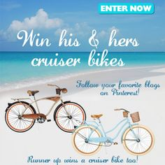 Enter to WIN His and Hers Cruiser Bikes!  Just in time for some Summer fun. www.TheDatingDivas.com #giveaway #win