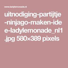 uitnodiging-partijtje-ninjago-maken-idee-ladylemonade_nl1.jpg 580×389 pixels