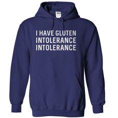 I Have Gluten Intolerance Intolerance
