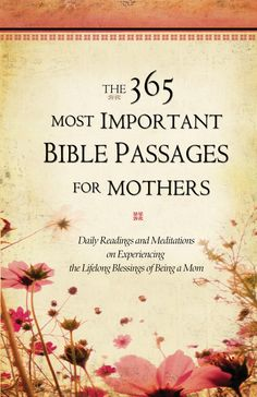 The 365 MOST IMPORTANT BIBLE PASSAGES FOR MOTHERS is the third in a three-book series, providing insights and applications to help readers understand the context and nuances found in Bible passages and how they relate to readers lives.