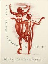 Aage Sikker Hansen. Plakat, 'Idræt skaber sundhed og glæde. Dansk Idræts-Forbund', litografi, 1955 (cd)