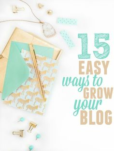 15 Easy Ways to Grow Your Blog - Krystal's Kitsch | blogging tips