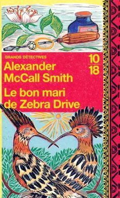 Le bon mari de Zebra Drive: Amazon.fr: Alexander McCall Smith, Elizabeth Kern: Livres
