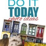 "The 21 Best ""Do It Today"" Photo Ideas"