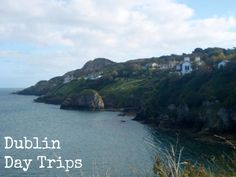 Day (and Half-Day) Trips to Take from Dublin #IrishBlogs #Ireland #Travel