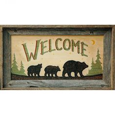 Bear Welcome Sign - 20x10 Print in Barnwood Frame