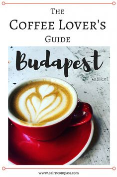 The Best Coffee in Budapest ... and where to find it. #coffee #coffeetime #coffeeshop #budapest #hungary #cafe #travel #travelblog #travelblogger #cityguide #guide #easterneurope #centraleurope