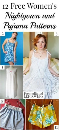 You can save money by sewing your own nightgowns with these free women's nightgown patterns and sewing tutorials, plus two pajama patterns.