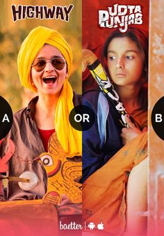 Which movie did you love Alia's performance in #highway or #udtapunjab? Vote on Baetter App