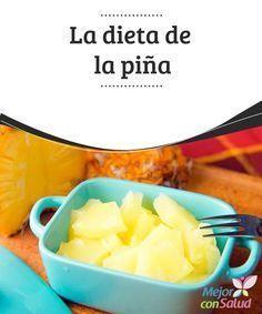 La dieta de la piña   La dieta de la piña es una efectiva forma de perder kilos rápidamente y con resultados muy notorios.Es muy fácil de hacer y solo necesitas mucha disciplina.