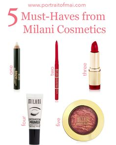 5 Must-Haves from Milani Cosmetics. Click thru to read my thoughts! #beauty #makeup #portraitofmai