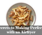 The Secrets to Making Perfect Fries with an Airfryer