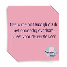 Vrouwenhumor Mj Quotes, Dutch Quotes, Great Quotes, Funny Quotes, O Happy Day, True Words, Picture Quotes, Funny Texts, Make Me Smile