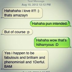 One direction humor :) Ahhhh... Normal conversation....me and my friend do this all the time