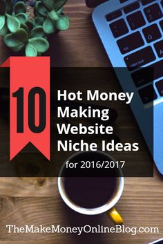 Last Update 31st March, 2017.  Whether you're an affiliate marketer, make money blogger or online entrepreneur and you're anything like me, you're always on the look out for untapped website niche ideas.  Just like buying a house or choosing the