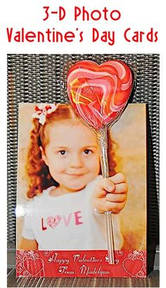 Create this adorable 3D card by attaching a lollipop to a photo print-out—kids won't believe how real their pictures look.