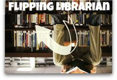 The Connected Teacher Librarian: Flipped Library Lessons