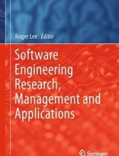Software Engineering Research Management and Applications1st ed. 2016 Edition free download by Roger Lee ISBN: 9783319339023 with BooksBob. Fast and free eBooks download.  The post Software Engineering Research Management and Applications1st ed. 2016 Edition Free Download appeared first on Booksbob.com.