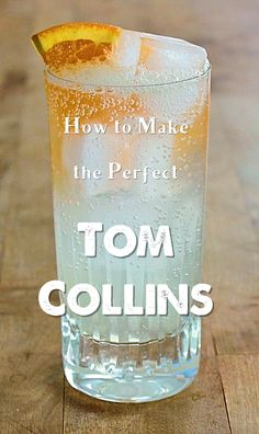 The best, and super easy, recipe for making the perfect Tom Collins cocktail. Party Drinks, Cocktail Drinks, Fun Drinks, Yummy Drinks, Beverages, Cocktails, Tom Collins, Collins Glass, Alcohol Drink Recipes