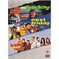 Love my Ice Cube Movies - Friday / Next Friday / Friday After Next
